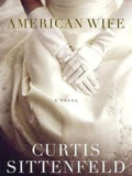 American Wife by Curtis Sittenfeld GREAT READ! in Westmont, Illinois